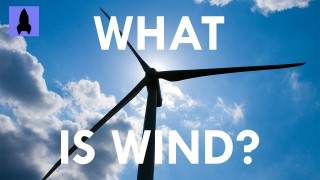 It's Okay To Be Smart: What is wind?