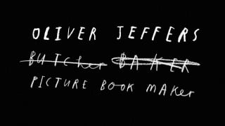 Oliver Jeffers, butcher, baker, picture book maker