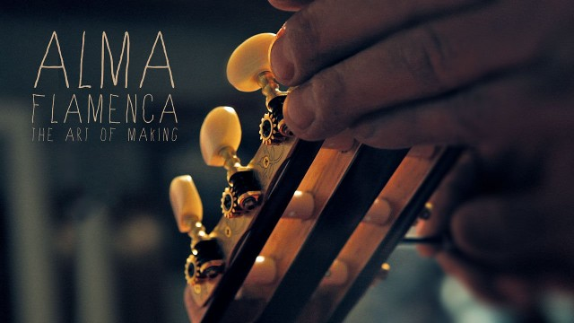 Alma Flamenca – The Art of Making: Making a Flamenco Guitar