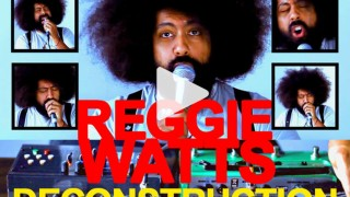Reggie Watts: Improvised Deconstruction