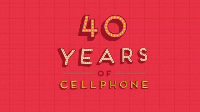 40 Years of Cellphone
