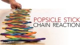 How to: Popsicle Stick Chain Reaction