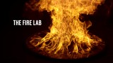 The Fire Lab and the Mysterious Science of Fire