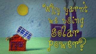Why aren't we only using solar power?