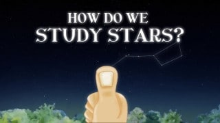 How do we study the stars & how do we measure extreme distances?
