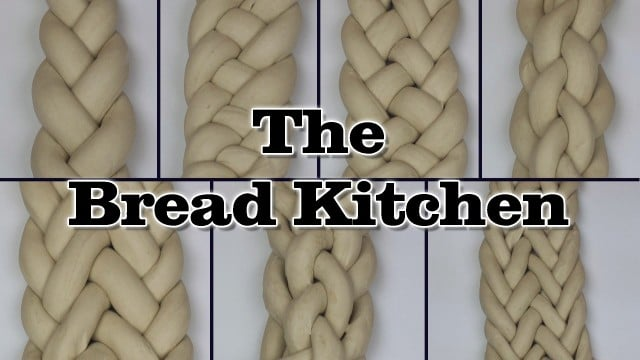 How to make 3- 4- 5- 6- 7- 8- & 9-Strand Braids – The Bread Kitchen